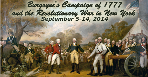 Burgoyne's Campaign of 1777 and the Revolutionary War in New York – September 5-14, 2014 – PAST TOUR