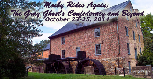 Mosby Rides Again: The Gray Ghost's Confederacy and Beyond – October 23-25, 2014 – PAST TOUR